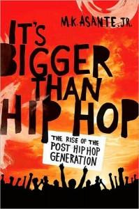 Bigger than Hip Hop